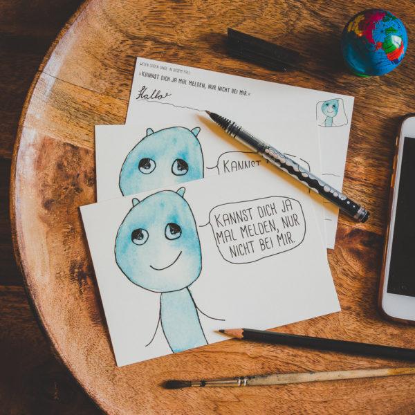Postkarte: Wesen sagen Dinge. Dieses Mal »Kannst dich ja mal melden, nur nicht bei mir.«