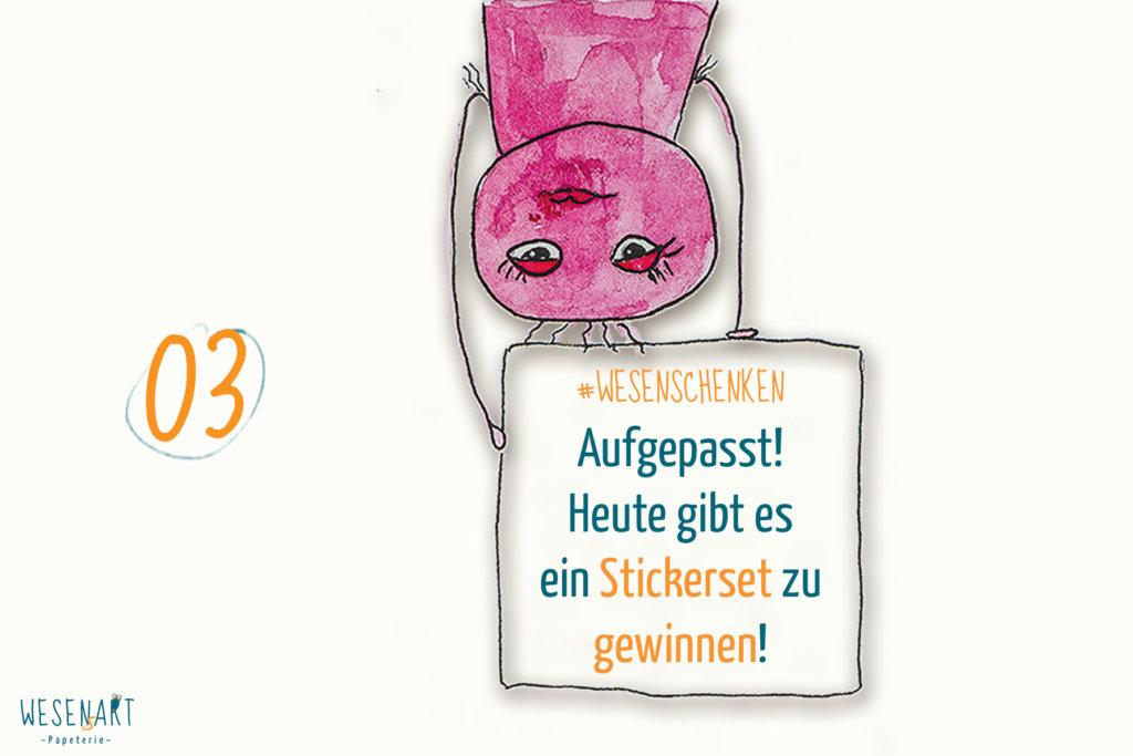 +++ 03.12.: WESENschenken zur Adventszeit +++ Aufgepasst! Heute gibt es ein Stickerset zu gewinnen!