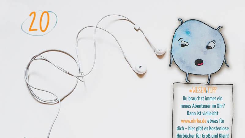 Adventskalender to go: 20: Du brauchst immer ein neues Abenteuer im Ohr? Dann ist vielleicht www.ohrka.de etwas für dich – hier gibt es kostenlose Hörbücher für Groß und Klein!