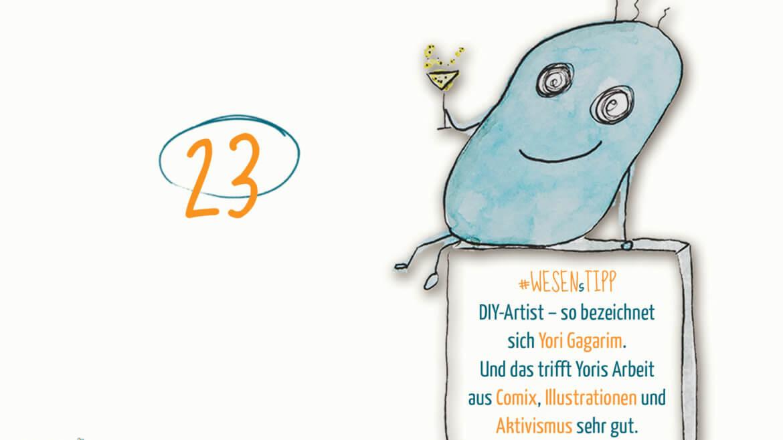 +++ 🤔 23.12.: WESENsTipp im Advent💡 +++ In der Kategorie #wesenstipp wollen wir dir Aktivist*innen, #Onlineshops #Aktionen, #Literatur und andere Dinge für die Seele und den Geist empfehlen. Heute habenstellen wir dir @yori_gagarim – DIY-Artist – vor: Comix, Illustration und Aktivismus treffen aufeinander, was für ein wunderbarer Konfettiregen.