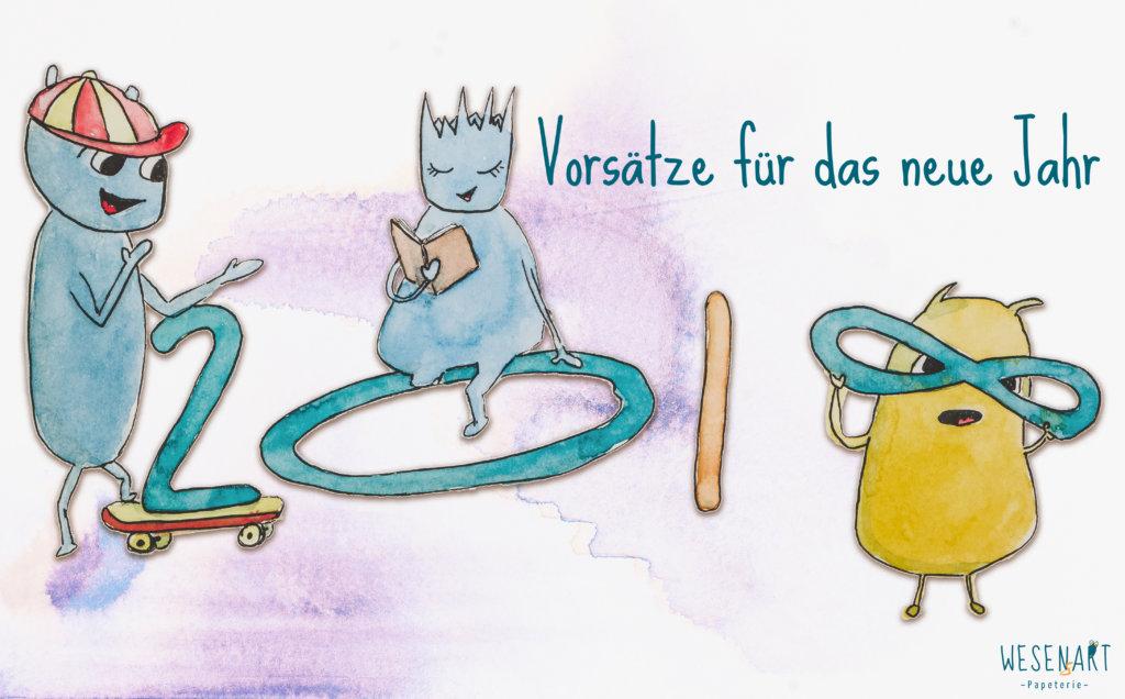 WESENsART – Vorsätze für das Neue Jahr 2018