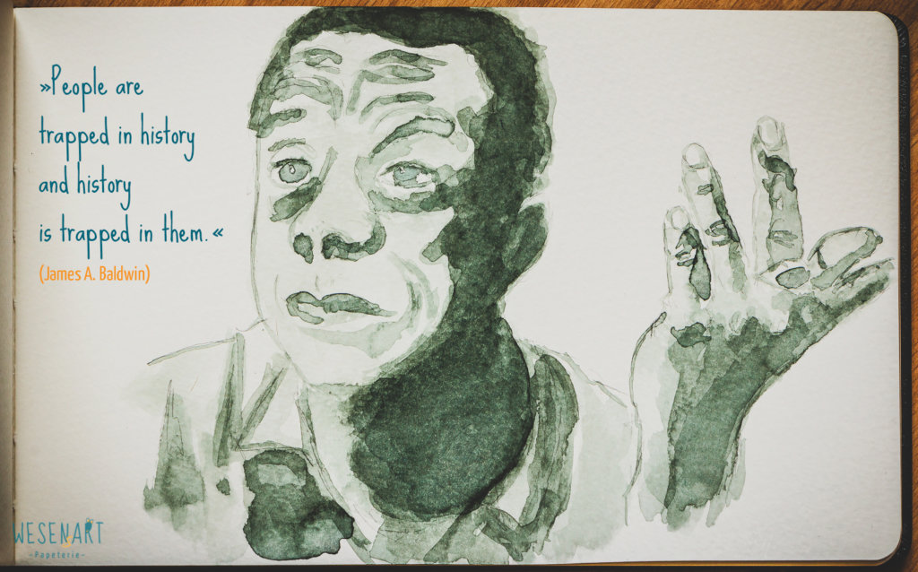 WESENsART: Aquarell-Porträt von James A. Baldwin: »People are trapped in history and history is trapped in them.«