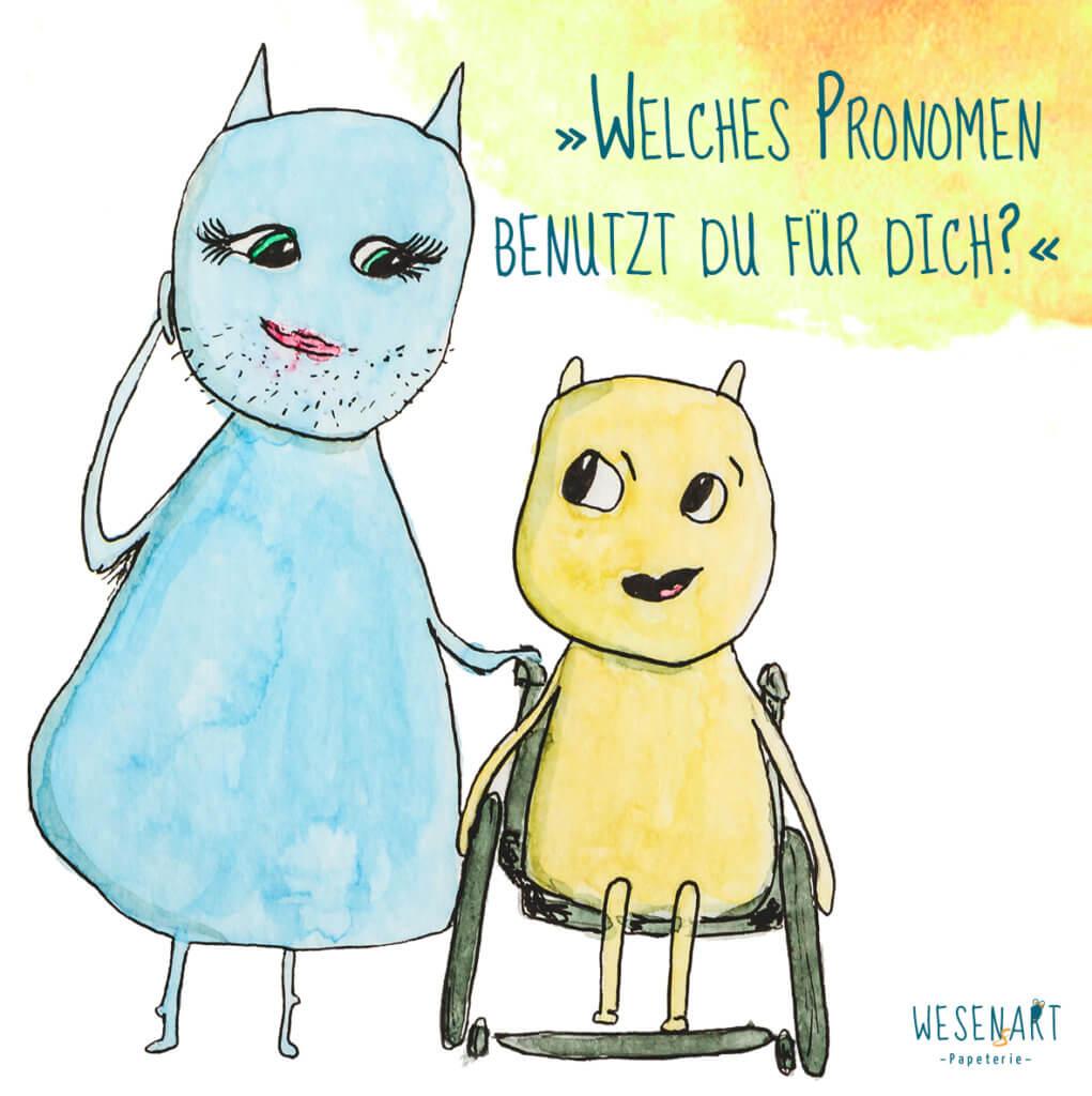 Ally und Luca fragen: »Welches Pronomen benutzt du für dich?«
