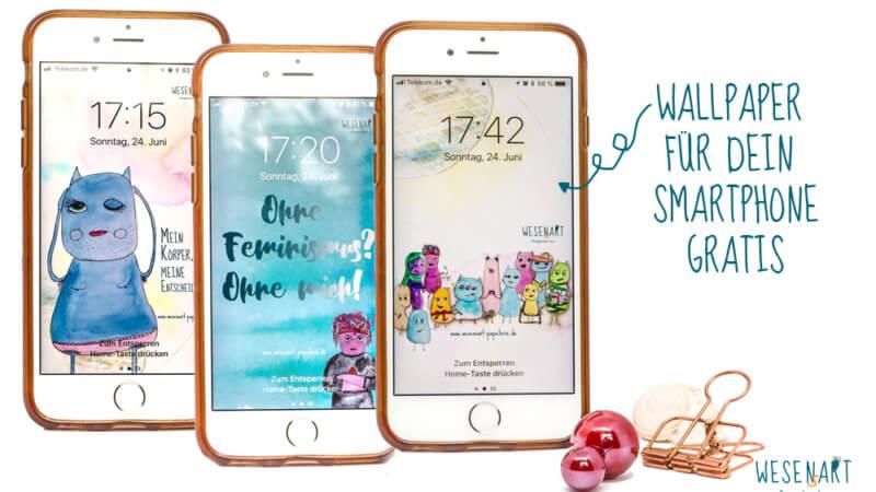 WESENsART: Freebie: Queer-Feministischer WESENsSpaß fürs Smartphone