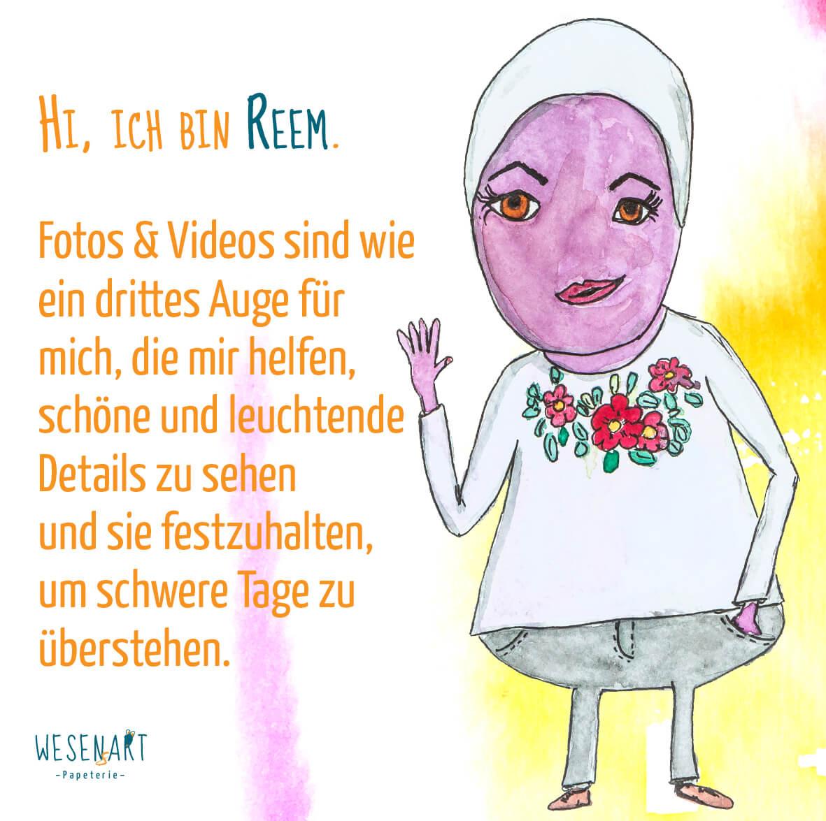 Reem – ein pinkes Wesen mit Hijab, sagt das Fotos und Videos wie ein drittes Auge für sie sind und ihr helfen, schöne und leuchtende Details zu sehen.