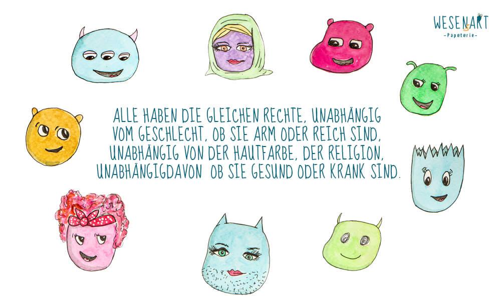 Köpfe der WESENsBande im Kreis angeordnet. In der Mitte steht: Alle haben die  gleichen Rechte, unabhängig  vom Geschlecht, ob sie Arm oder  Reich sind, unabhängig von  der Hautfarbe, der Religion,  unabhängigdavon  ob sie  Gesund oder krank sind.